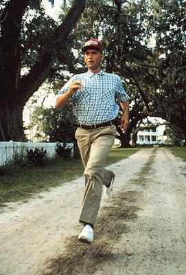 """Run, Forrest, Run!""  No one is running in this household.  But we say this whenever we see someone running."