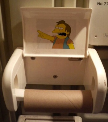 HA HA-there's no toilet paper!