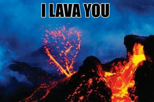 I lava you guys!